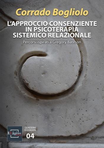L'Approccio Consenziente in Psicoterapia Sistemico Relazionale